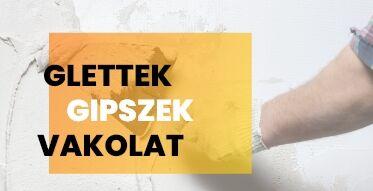 Glettek, Gipszek, Vakolat